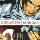 Louisiana Red: No Turn on Red