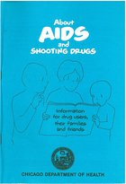 About AIDS and Shooting Drugs