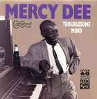 Mercy Dee: Troublesome Mind