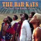 The Bar-Kays: Do You See What I See?