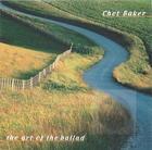 Chet Baker: Art of the Ballad