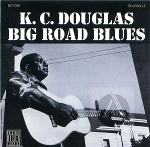 K.C. Douglas: Big Road Blues