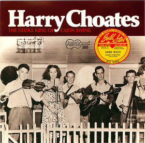 Harry Choates: The Fiddle King of Cajun Swing
