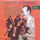 The Brian White - Alan Gresty Ragtimers: Muggsy Remembered