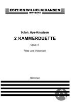 2 Kammerduette, Op. 4