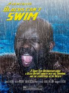 A Film Called Blacks Can't Swim