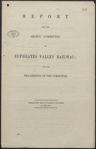 Report from the Select Committee on Euphrates Valley Railway with the Proceedings of the Committee