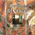 Action of Grace: The Soul of Urban Vodou Bonnie Devlin