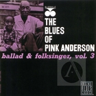 Pink Anderson: The Blues of Pink Anderson,  Ballad & Folksinger, Vol. 3