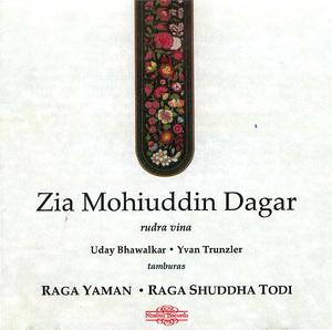Zia Mohiuddin Dagar: Raga Yaman (Disk 1)