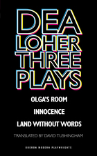 Dea Loher: Three Plays. Introduction