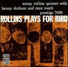 Sonny Rollins Quintet: Rollins Plays for Bird