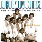 Dorothy Love Quotes & The Original Gospel Harmonettes: Get On Board