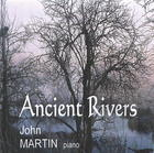 John Martin: Ancient Rivers