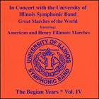 University of Illinois Symphonic Band: In Concert, The Begian Years, Vol. IV