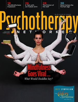 Psychotherapy Networker, Vol. 39, No. 1, January-February 2015