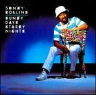 Sonny Rollins: Sunny Days, Starry Nights