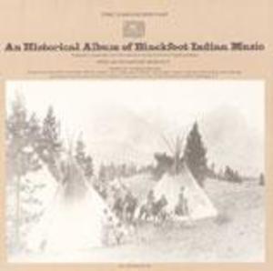 An Historical Album of Blackfoot Indian Music
