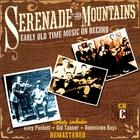 Serenade The Mountains: Early Old Time Music On Record, CD C