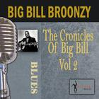 The Chronicles Of Big Bill, Vol. 2