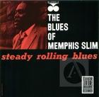 Memphis Slim: Steady Rolling Blues