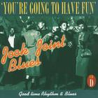 Jook Joint Blues: Good Time Rhythm & Blues, CD D