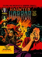 Haunted Horror, Vol. 3: Pre-Code Comics So Good, They're Scary!