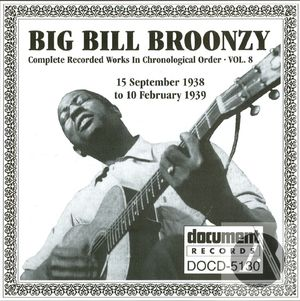 Big Bill Broonzy: Complete Recorded Works In Chronological Order, Vol. 8