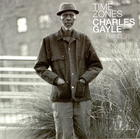 Charles Gayle: Time Zones