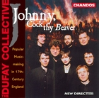 Johnny, Cock thy Beaver: Popular Music-making in 17th-Century England
