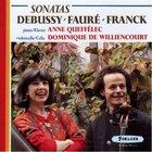 Debussy/Fauré/Franck: Sonatas
