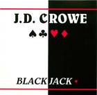 J.D. Crowe: Blackjack