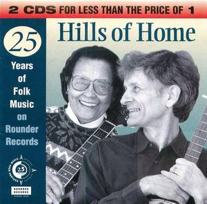 Hills of Home: 25 Years of Folk Music on Rounder Records, Disk 1