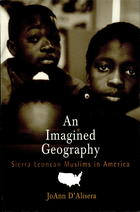 An Imagined Geography: Sierra Leonean Muslims in America