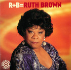 R+B= Ruth Brown