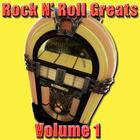 Rock N' Roll Greats Volume 1