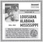 Field Recordings Vol. 8 Louisiana, Alabama, Mississippi (1934-1947)