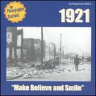 Phonographic Yearbook: 1921 - Make Believe and Smile