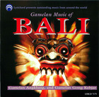 Gamelan Music Of Bali: Gamelan Angklung and Gamelan Gong Kebjar