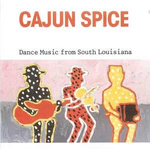 Cajun Spice: Dance Music from South Louisiana | Alexander Street, a