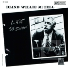 Blind Willie McTell: Last Session