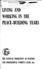 Living and Working in the Peace-Building Years: Report of International Conference at the Waldorf-Astoria in New York on January 19, 20, 21, 1946