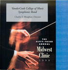 The 53rd Annual Midwest Clinic, 1999: VanderCook College of Music Symphonic Band