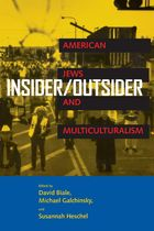 Insider/ Outsider: American Jews and Multiculturalism