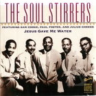 Soul Stirrers: Jesus Gave Me Water