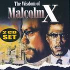 The Wisdom of Malcolm X Vol. 2