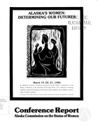 Alaska's Women: Determining Our Futures: Conference Report, 1982