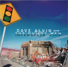 Dave Alvin and the Guilty Men: Interstate City