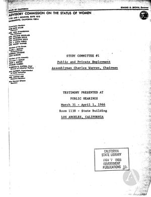 Study Committee No. 1: Public and Private Employment: Testimony Presented at Public Hearings, March 31 - April 1, 1966