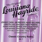 Louisiana Hayride - Classic Country Radio Volume 1